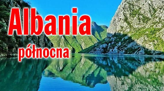 Albania 4x4 - wyprawa przez bezdroża Albanii północnej