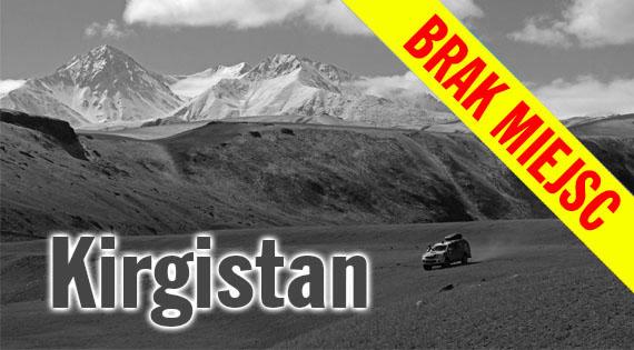Kirgistan - wyprawa 4x4 bez asfaltu przez bezdroża Kirgistanu